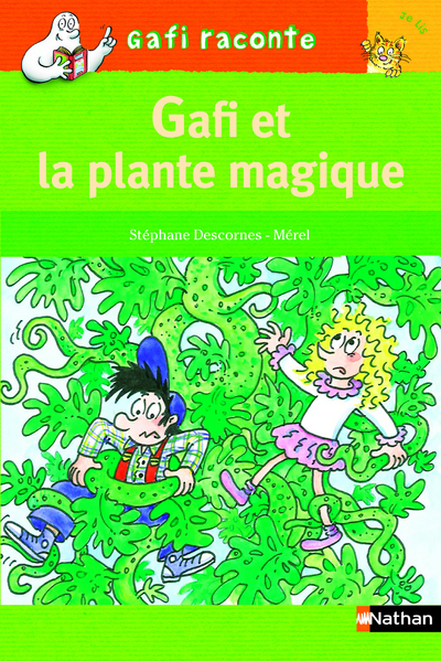 GAFI - LA PLANTE MAGIQUE