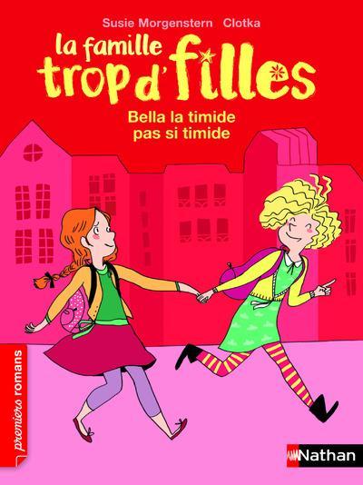 FAMILLE TROP D'FILLES BELLA LA