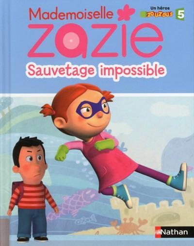 ZAZIE TV - SAUVETAGE IMPOSSIBLE