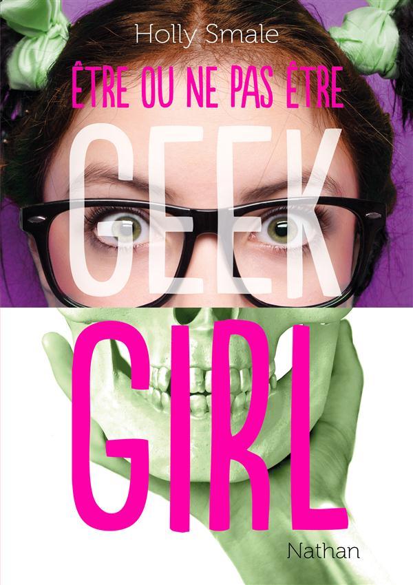 GEEK GIRL- ETRE OU NE PAS ETRE...