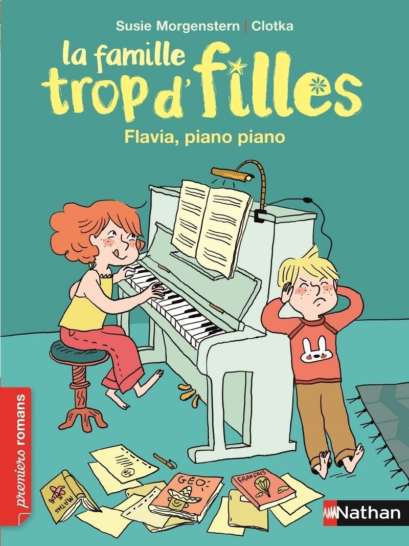 FAMILLE TROP D'FILLES - FLAVIA, PANO PIANO