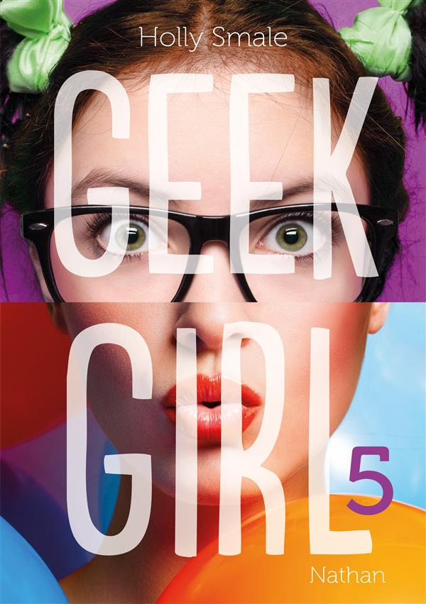 GEEK GIRL - TOME 5