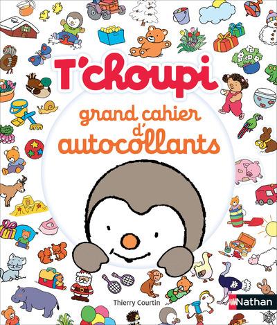 T'CHOUPI - GRAND CAHIER D'AUTOCOLLANTS