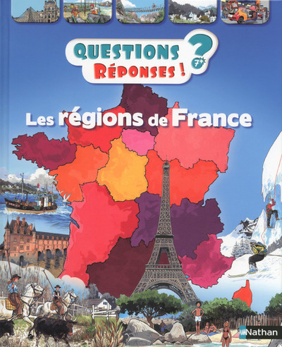 QUESTIONS ? REPONSES ! LES REGIONS DE FRANCE
