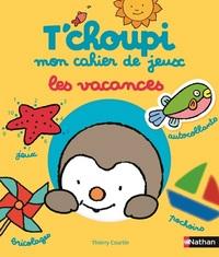 T'CHOUPI CAHIER DE JEUX LES VACANCES