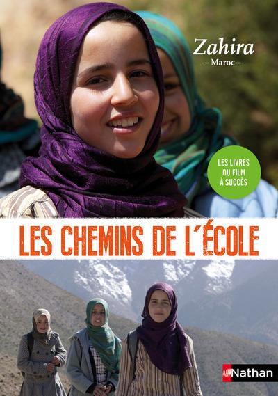 LES CHEMINS DE L'ECOLE : ZAHIRA -MAROC-
