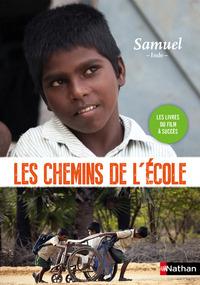 SUR LES CHEMINS DE L'ECOLE : SAMUEL -INDE-
