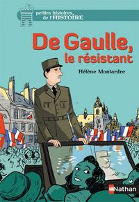 DE GAULLE, LE RESISTANT