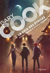 GARY COOK 2 LA VOIX DES ETOILES