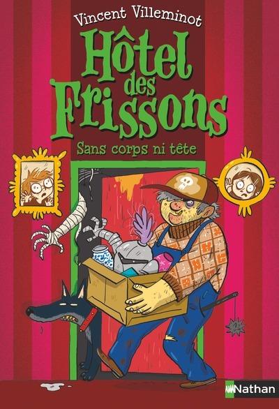 HOTEL DES FRISSONS - TOME 3 SANS CORPS NI TETE