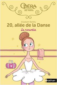 20 ALLEE DE LA DANSE - TOME 10 LA NOUVELLE