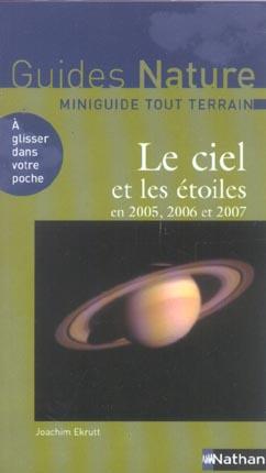 CIEL ET LES ETOILES 2005 2006 2007