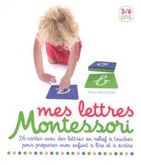 MES LETTRES MONTESSORI 3/6 ANS