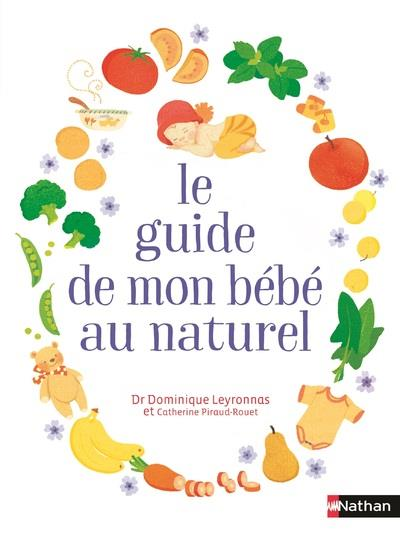 LE GUIDE DE MON BEBE AU NATUREL