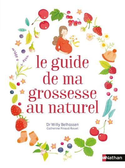 LE GUIDE DE MA GROSSESSE AU NATUREL