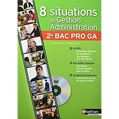 COFFRET - 8 SITUATIONS DE GESTION ADMINISTRATION 2EME BAC PRO GA - 2016