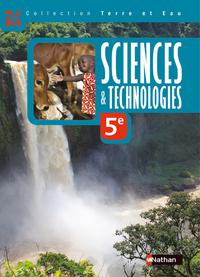 TERRE ET EAU SCIENCES ET TECHNOLOGIES 5EME ELEVE