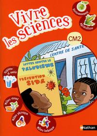 VIVRE LES SCIENCES CM2 ELEVE