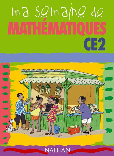 MA SEMAINE DE MATHEMAT CE2 ELE