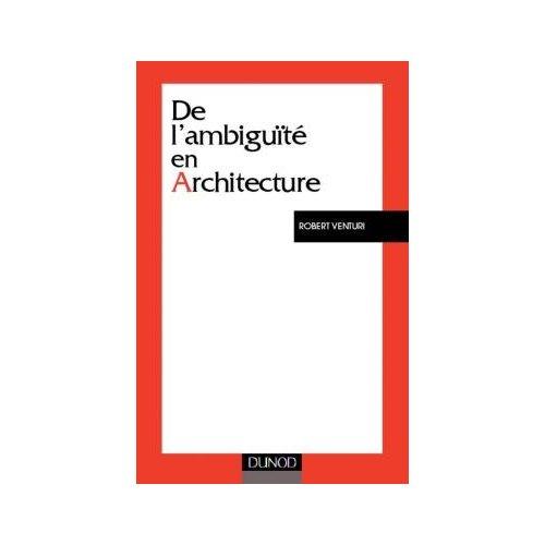 DE L'AMBIGUITE EN ARCHITECTURE