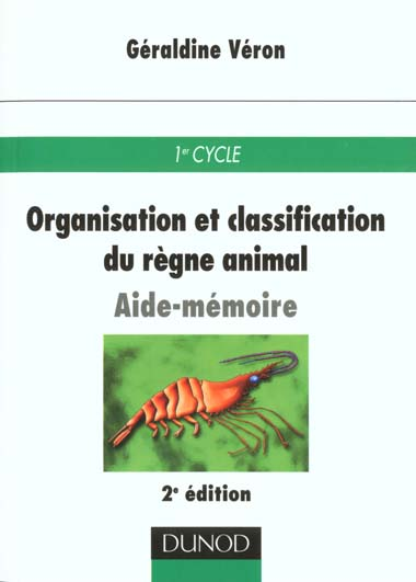 ORGANISATION ET CLASSIFICATION DU REGNE ANIMAL - 2EME EDITION