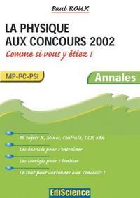 LA PHYSIQUE AUX CONCOURS 2002