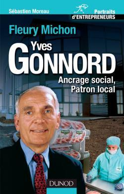 YVES GONNORD : FLEURY MICHON - ANCRAGE LOCAL, PATRON LOCAL