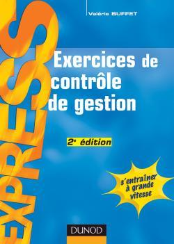 EXERCICES DE CONTROLE DE GESTION - 2EME EDITION