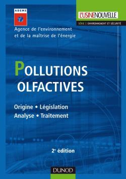 POLLUTIONS OLFACTIVES - 2EME EDITION - ORIGINE. LEGISLATION. ANALYSE. TRAITEMENT