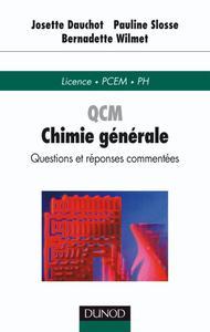 QCM DE CHIMIE GENERALE - QUESTIONS ET REPONSES COMMENTEES - QUESTIONS ET REPONSES COMMENTEES