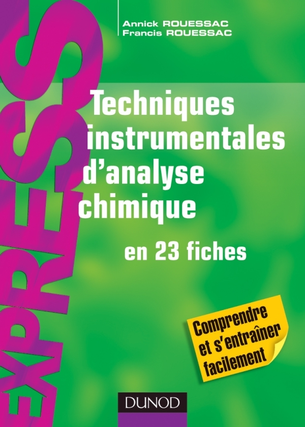 TECHNIQUES INSTRUMENTALES D'ANALYSE CHIMIQUE - EN 23 FICHES