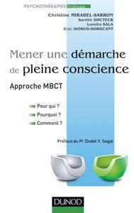 MENER UNE DEMARCHE DE PLEINE CONSCIENCE - APPROCHE MBCT