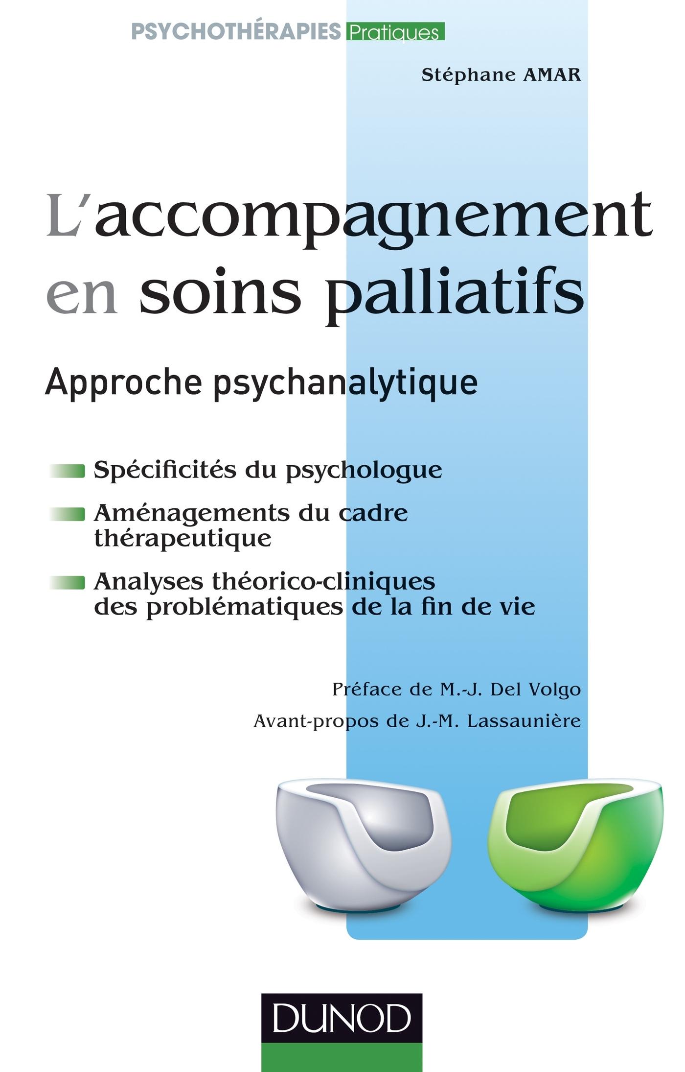 L'ACCOMPAGNEMENT EN SOINS PALLIATIFS - APPROCHE PSYCHANALYTIQUE