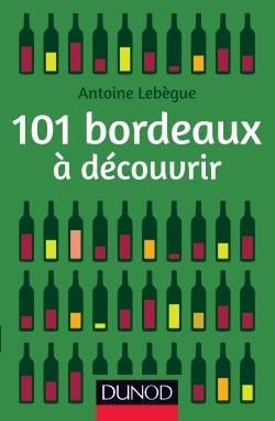 101 BORDEAUX A DECOUVRIR