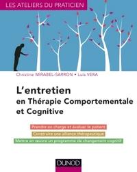 L'ENTRETIEN EN THERAPIE COMPORTEMENTALE ET COGNITIVE - 4E ED.