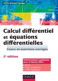CALCUL DIFFERENTIEL ET EQUATIONS DIFFERENTIELLES - 2E ED. - COURS ET EXERCICES CORRIGES