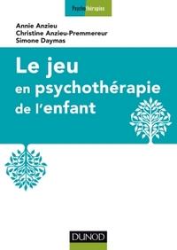 LE JEU EN PSYCHOTHERAPIE DE L'ENFANT