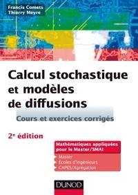 CALCUL STOCHASTIQUE ET MODELES DE DIFFUSIONS - 2E ED.