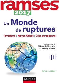 RAMSES 2017 - UN MONDE DE RUPTURES - TERRORISME, MOYEN-ORIENT, CRISE EUROPEENNE
