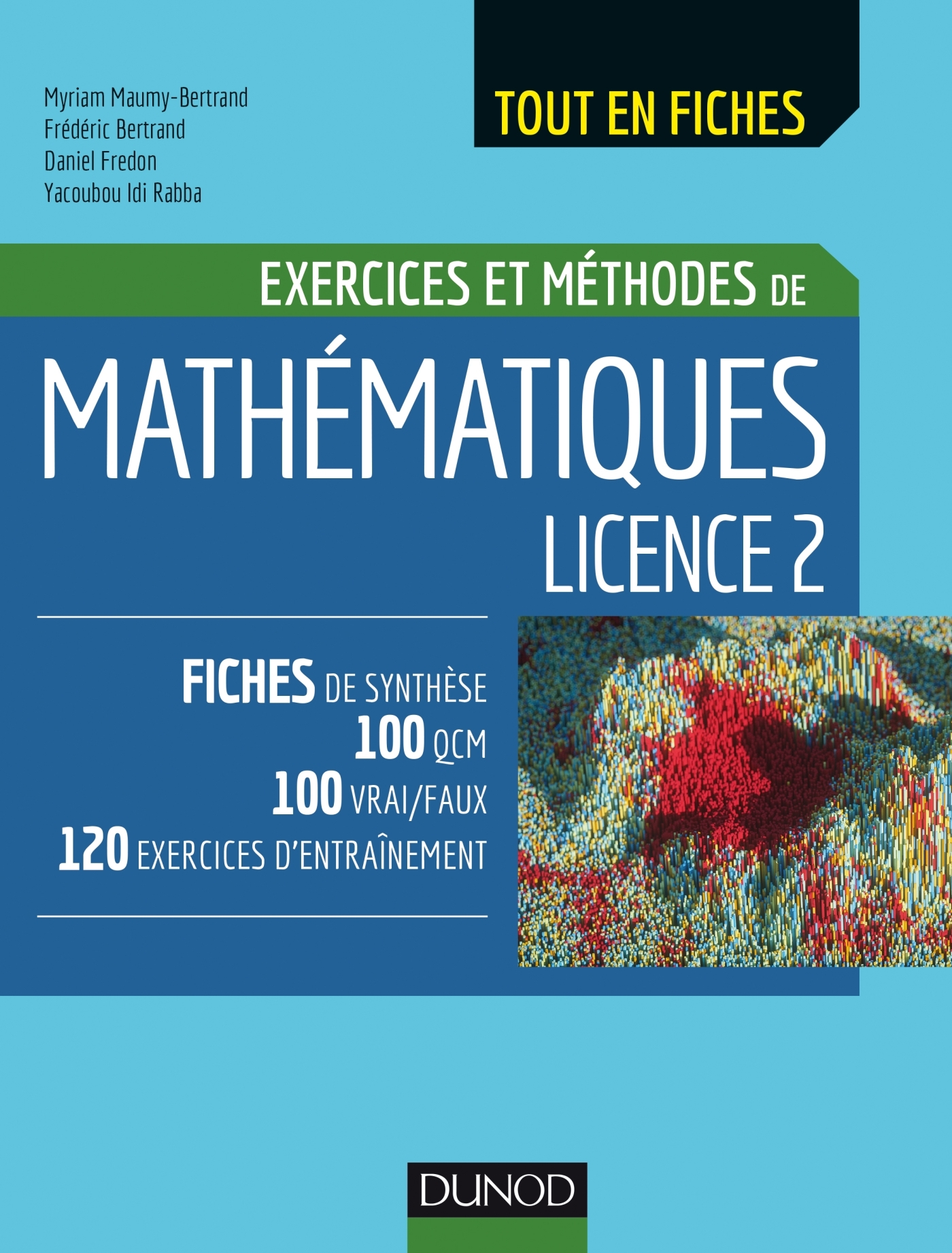 MATHEMATIQUES LICENCE 2 - EXERCICES ET METHODES