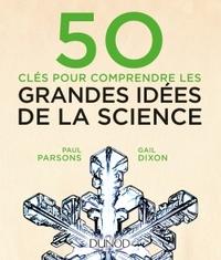 50 CLES POUR COMPRENDRE LES GRANDES IDEES DE LA SCIENCE