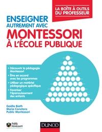 ENSEIGNER AUTREMENT AVEC MONTESSORI A L'ECOLE PUBLIQUE - LA BOITE A OUTILS DU PROFESSEUR