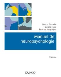 MANUEL DE NEUROPSYCHOLOGIE - 5E ED.