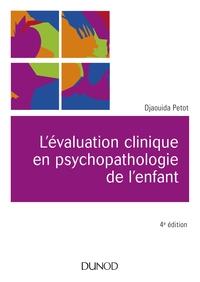 L'EVALUATION CLINIQUE EN PSYCHOPATHOLOGIE DE L'ENFANT - 4E ED.