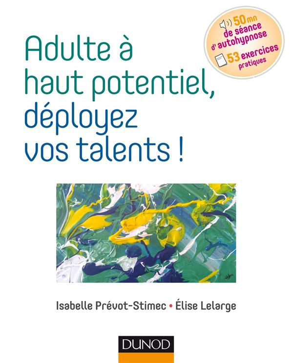 ADULTE A HAUT POTENTIEL, DEPLOYEZ VOS TALENTS !