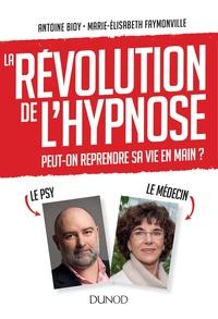 LA REVOLUTION DE L'HYPNOSE - POUR REPRENDRE SA VIE EN MAIN