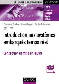 INTRODUCTION AUX SYSTEMES EMBARQUES TEMPS REEL - FONDAMENTAUX ET ETUDES DE CAS - CONCEPTION ET MISE