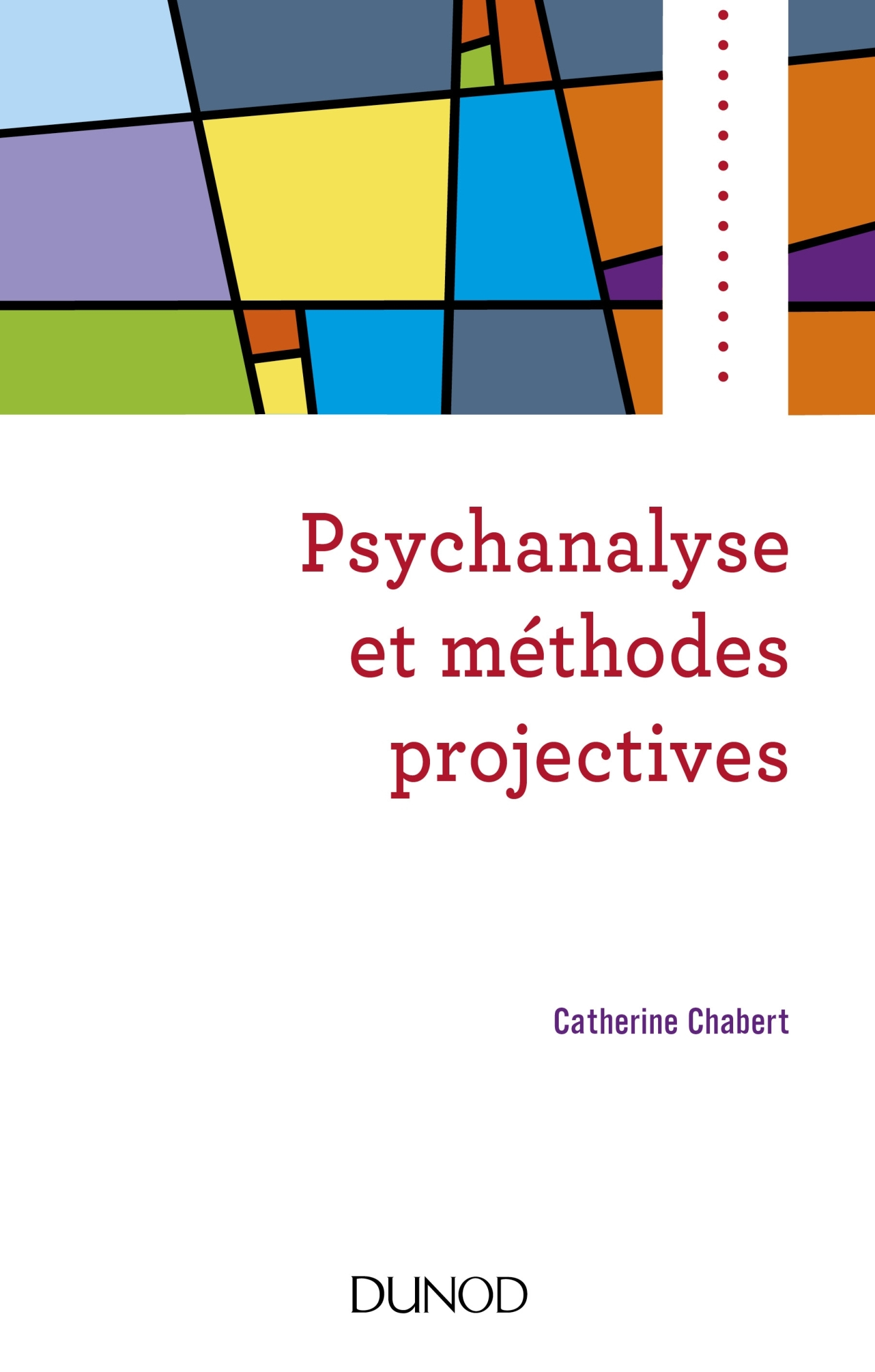 PSYCHANALYSE ET METHODES PROJECTIVES