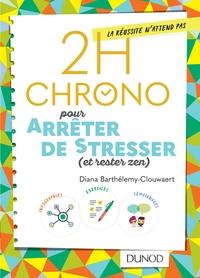 2H CHRONO POUR ARRETER DE STRESSER (ET RESTER ZEN)