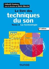 0 - LE LIVRE DES TECHNIQUES DU SON - 5E ED. T2